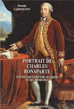 Portrait de Charles Bonaparte, d'après ses écrits de jeunesse et ses mémoires