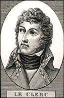 LECLERC Victor-Emmanuel (1772-1802), général