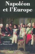 Napoléon et l'Europe. Regards d'historiens