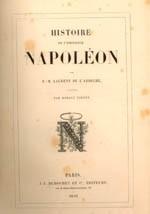 Napoleonic pages: Histoire de l'Empereur Napoléon (History of the Emperor Napoleon), by Laurent de l'Ardèche, illustrated by Horace Vernet (Paris: J.-J. Dubochet, 1839)