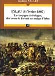 Eylau (8 février 1807). la campagne de Pologne, des boues de Pultusk aux neiges d'Eylau