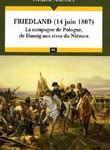 Friedland (14 juin 1807). la campagne de Pologne, de Danzig aux rives du Niémen