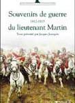 Souvenirs de guerre (1812-1815) du lieutenant Martin