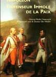 Napoléon, défenseur immolé de la paix