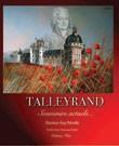 Talleyrand. Souvenirs actuels