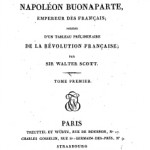 "The Life of Napoleon Buonaparte, Emperor of the French. With a Preliminary View of the French Revolution. By the Author of ""Waverley"", &c., de Walter Scott"