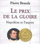 Pierre Branda on Napoleon and money