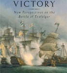 Richard Harding on <i>A Great & Glorious Victory – New Perspectives on the Battle of Trafalgar</i>
