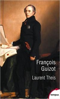Guizot, Laurent THEIS © Perrin, 2019