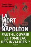 Thierry Lentz : trois questions sur <i>La mort de Napoléon. Légendes, mytheset mystères</i> (avril 2009)