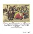 Face à la Révolution et l'Empire Caricatures anglaises (1789-1815). Collections du musée Carnavalet