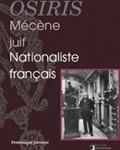 Osiris. Mécène juif, nationaliste français (Daniel Iffla, 1825-1907)