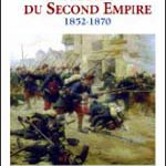 L'armée du Second Empire (1852-1870)
