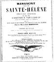 """Document. """"Le manuscrit venu de Sainte-Hélène de manière inconnue"""""""