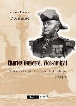 Charles Duperré, vice-amiral. Du Second Empire à la Troisième République