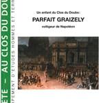 Un enfant du Clos du Doubs : Parfait Graizely, voltigeur de Napoléon