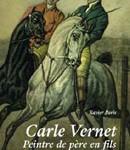 Carle Vernet. Peintre de père en fils