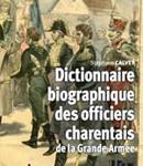 Dictionnaire biographique des officiers charentais de la Grande Armée