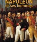 Napoléon et ses hommes (in French)
