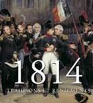 1814. Trahisons et reniements