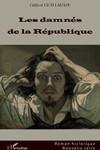 Les damnés de la République (roman)