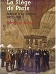 Le Siège de Paris. Journal d'un Parisien 1870-1871