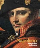 Napoleon: Revolution to Empire