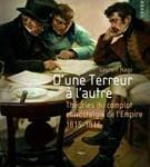 D'une Terreur à l'autre. Théories du complot et nostalgie de l'Empire 1815-1816