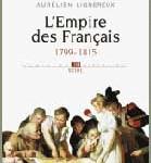 Histoire de la France contemporaine : l'Empire des Français 1799-1815