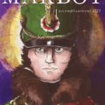 Marbot. Tome 7 : Accomplissement 1815 (BD)