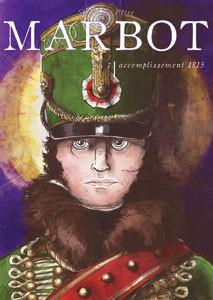 Comment créé-t-on une bande-dessinée historique ? Adaptation en bandes dessinées des célèbres mémoires du Général Baron de Marbot