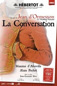 La conversation, une pièce tirée du roman de Jean d'Ormesson