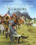 La Campagne de Russie – La Moskowa