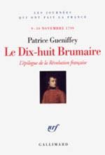 Le 18-Brumaire, par P. Gueniffey © Gallimard