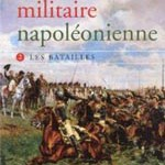 La révolution militaire napoléonienne, tome 2 : les batailles