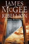 Rebellion (Matthew Hawkwood 4): Conspiracy, Revolution, War – A Novel