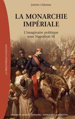 La monarchie impériale, l'imaginaire politique sous Napoléon III
