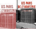 Les Paris de l'industrie 1750-1920
