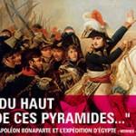 «Du haut de ces pyramides…». L'expédition d'Égypte et la naissance de l'égyptologie (1798 – 1850)