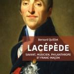 Lacépède. Savant, musicien, philanthrope et franc-maçon
