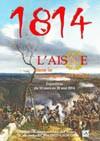 1814, l'Aisne dans la campagne de France