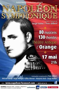 "Fabien Ramade : ""Napoléon Symphonique"" au Théâtre antique d'Orange (avril 2014)"