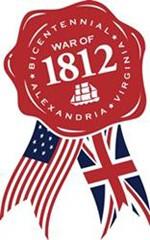 Alexandria, Virginia Commemorates the War of 1812