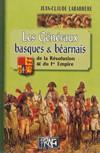 Les généraux basques & béarnais de la Révolution et du Ier Empire