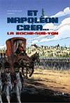 Et Napoléon créa… La Roche-sur-Yon (BD)