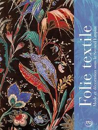 Folie textile – Mode et décoration sous le Second Empire
