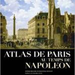Cercle d'études de la Fondation Napoléon : Paris sous Napoléon