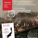 Napoléon 1814 – La campagne de France sous ses aspects diplomatiques, militaires, économiques et l'impact sur la population