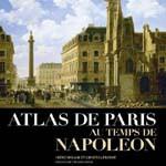 """Irène Delage, Chantal Prévot : 4 questions sur <i>Paris au temps de Napoléon</i>, histoire d'un """"urbanisme volontariste"""" (2014)"""