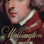 Wellington: The Path to Victory, 1769-1814